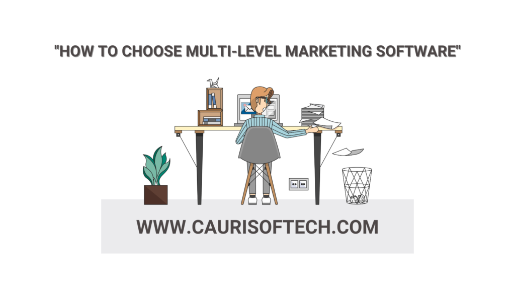 How to choose multi-level marketing software